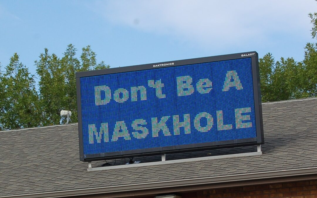 Don't Be A MaskHole