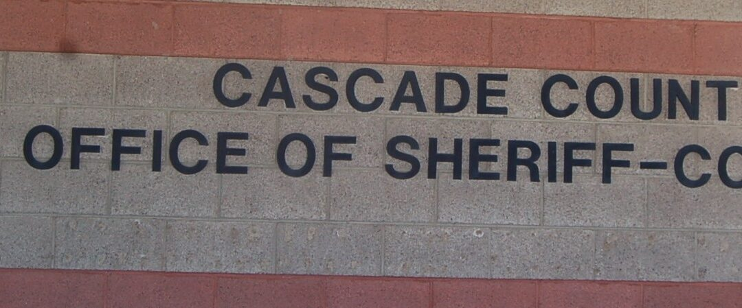 Cascade County Sheriff Speaks To The People